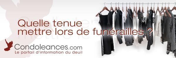 Les tenues à mettre lors de funérailles.